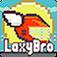 Laxy Bro